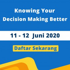Knowing Your Decision Making Better