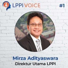 LPPI Voice #1 | Krisis Ekonomi Lessons Learned (Krisis 1998 & Covid-19) - Mirza Adityaswara